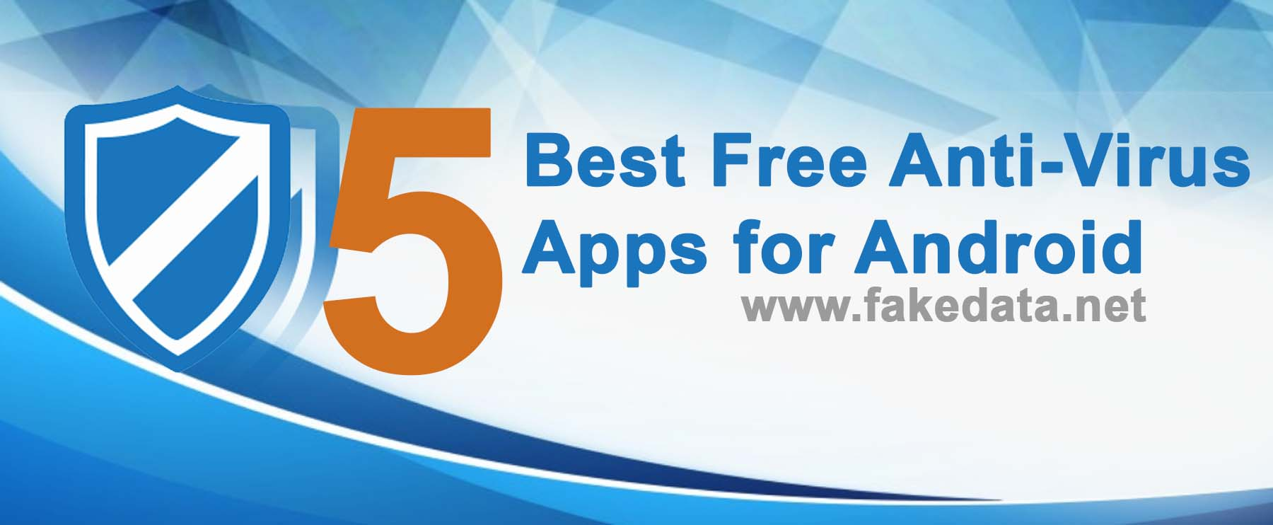 TOP 5 Free Anti-Virus App for Android